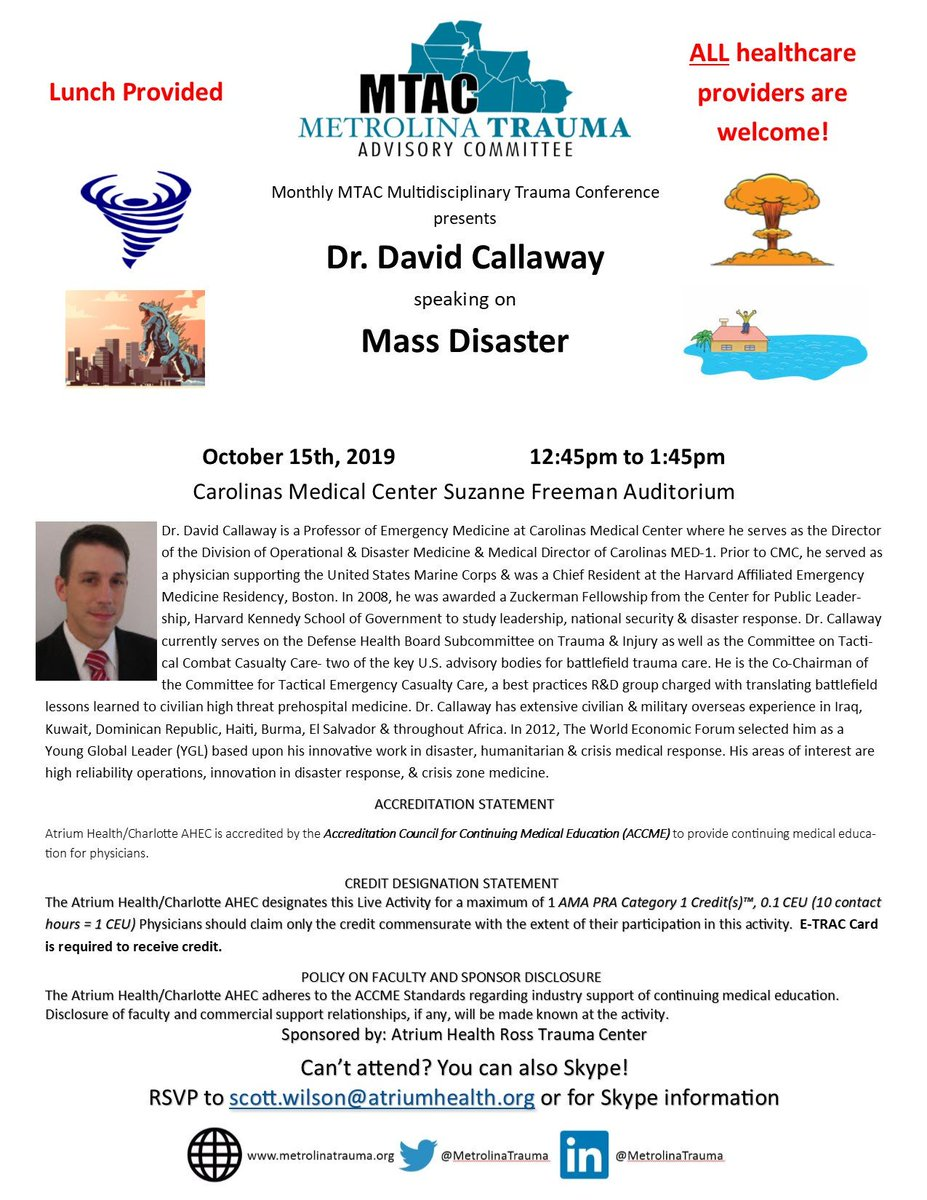 Looking forward to our #MTAC monthly #trauma conference TOMORROW 10/15 with Dr. David Callaway speaking on #DisasterResponse & #DisasterPreparedness at the @AtriumHealth CMC Suzanne Freeman Auditorium. Skype option available. #TraumaEducation #MetrolinaTrauma #FOAMed