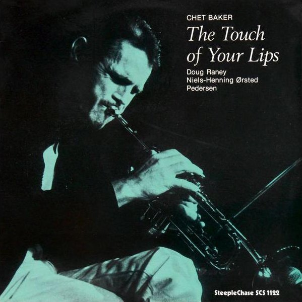 Chet Baker / The Touch of Your Lipsチェットのトランペット&ボーカルの他は、ギターとベースというトリオ編成ですこの曲はチェットが歌うラブ・バラード唯一無二の魅惑の歌声、小さなクラブで聴いてみたかった🎶The Touch of Your Lips