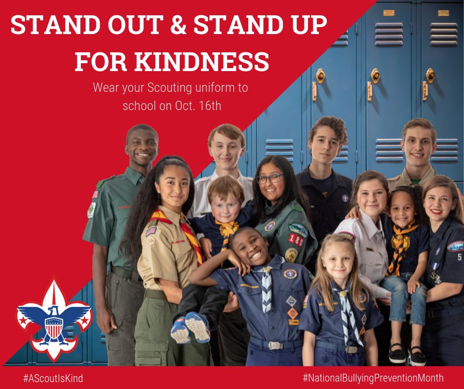 Stand out and stand up for kindness. #AScoutIsKind #NationalBullyingPreventionMonth