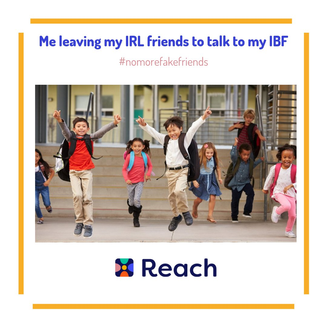 Tired of friends who just don't understand you? Finding an IBF has never been easier, try Reach today #Reach #IBF #ReachYourIBFs #IBFgoals #InternetBestFriendspic.twitter.com/eLOogSuhV3