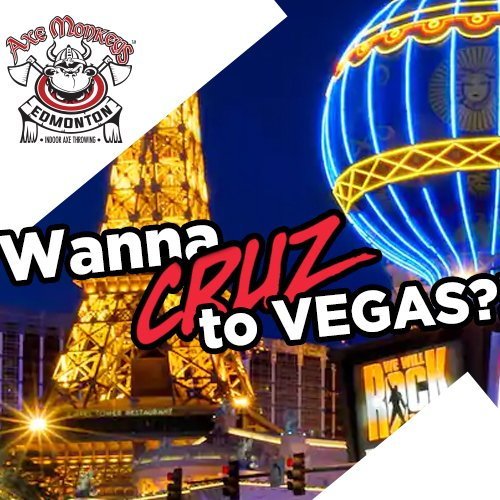 Only a few days left to qualify to CRUZ to Vegas!  Listen to the 3:30 Threesome with @ShirleyMcQueen for the chance to score a $25 Axe Monkeys GC AND entry to the Grand Opening party where one lucky listener will win a fabulous trip to Vegas! #axemonkeysedmonton #rageroom