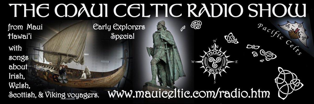 Tuesday. Early #Explorers #Celtic #VIKING #Folk music on @MauiCelticRadio on #CelticMusicRadio @celt95fm Glasgow TUES 12 noon. http://celticmusicradio.net. #Irish #Scottish #traditional #CelticMusic #leiferiksonday. 1am Maui, 4am US/Can West, 7am East, & 12noon Ireland. Aus 9p, NZ 11
