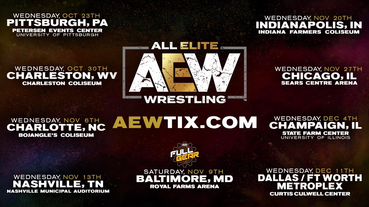 Pittsburgh, Charleston, Charlotte, Baltimore, Nashville, Indianapolis, Chicago, Champaign, Dallas #AEW    http:// AEWTIX.com     <br>http://pic.twitter.com/ZiYTv2cRtW