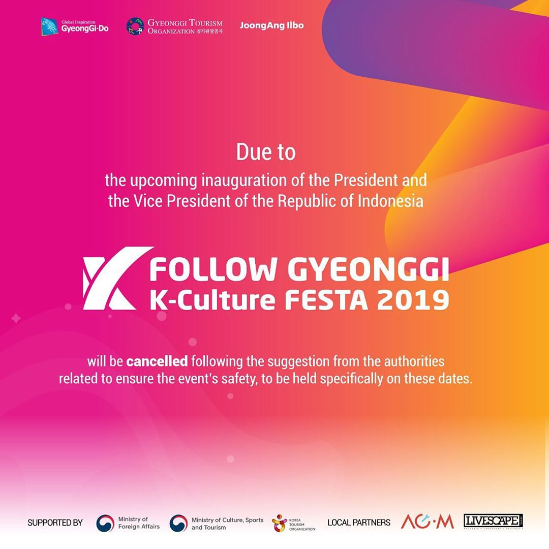 [#FollowGyeonggiFesta] 'FOLLOW GYEONGGI K-Culture FESTA 2019' in Jakarta is cancelled due to the upcoming inauguration of the President and the Vice President of the Republic of Indonesia  More details here   https://www. instagram.com/p/B3oAJUTno9x/ ?igshid=1mifrd6s06o2r  … <br>http://pic.twitter.com/36FiPfWUn1