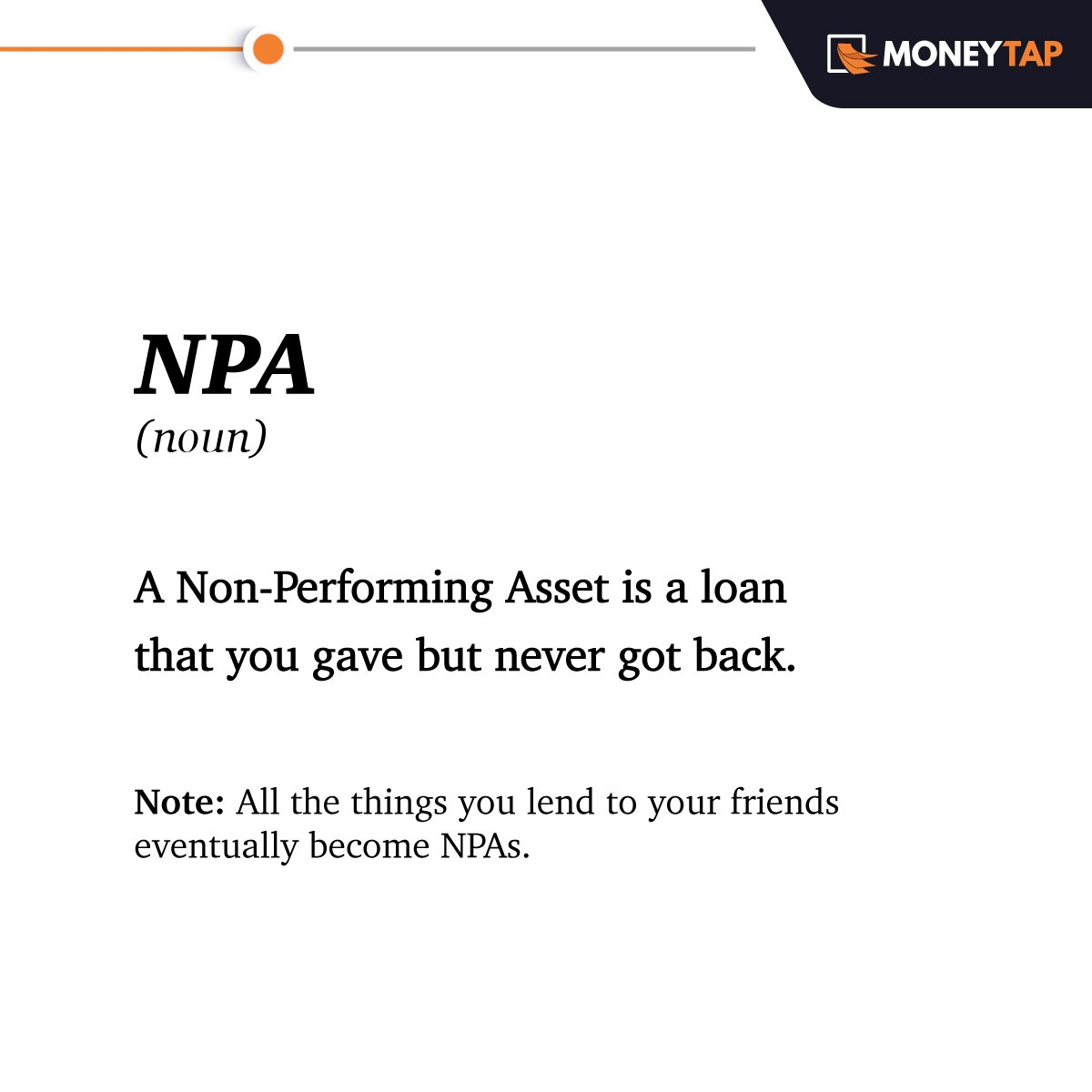Here's another seemingly complex #finance term made easy with #VocabWithMoneyTap.  Usage - The lower the NPAs, the lower the losses for a lender.  #MoneyTap #Fintech #TuesdayThoughts #TuesdayMotivation<br>http://pic.twitter.com/ybylX4tcnJ