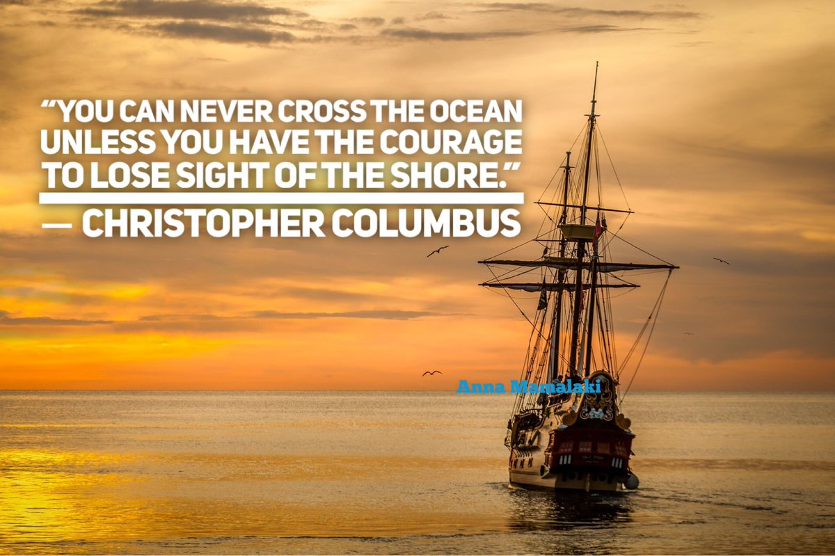 """A #quote linked to #ColombusDay. What did you observe is a usual anchor keeping people at """"shore""""? @RossSwan2 @PramodDrSolanki @garryturner0 @AndrewLeadingUP @aquilbusrai @loveGoldenHeart @RajanSinha @DrUmeshPrabhu @CoachAshuKhanna @laproverbs @scnelson017 @JoyAbdullah"""