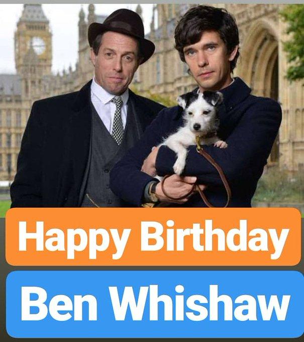 HAPPY BIRTHDAY  Ben Whishaw