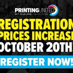 Image for the Tweet beginning: Registration prices for #PRINTINGUnited are