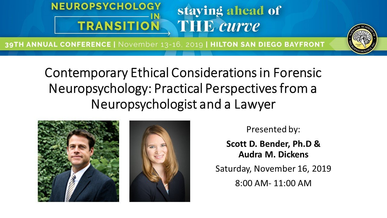 Nan Neuropsychology On Twitter Nan 2019 Contemporary Ethical Considerations In Forensic Neuropsychology Practical Perspectives From A Neuropsychologist And A Lawyer Presented By Dr Scott Bender And Audra Dickens On Saturday November
