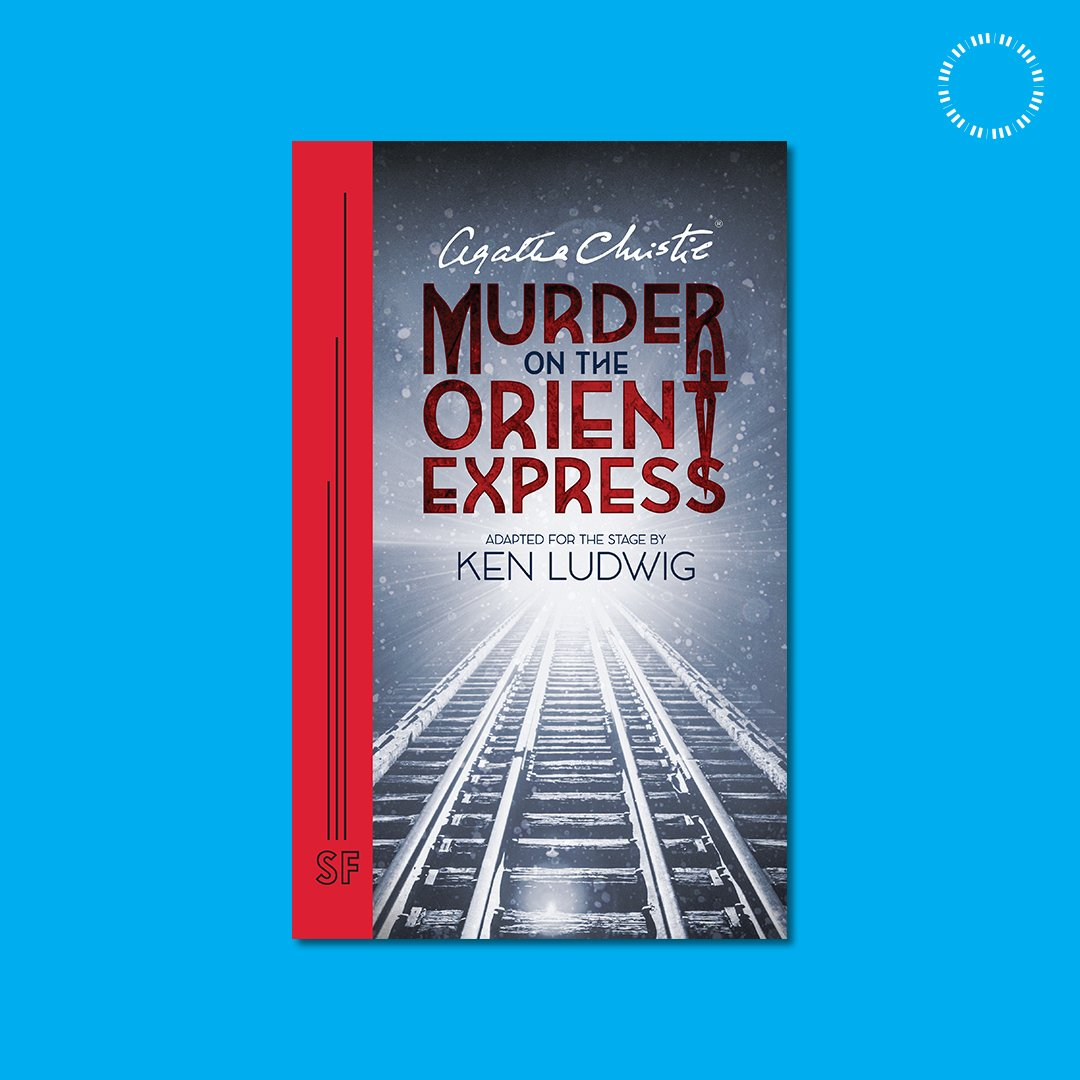 Whether you know the thrilling twist or not, all mystery fans will delight in reading Agatha Christies Murder on the Orient Express by @ken_ludwig - now available for the stage! Get your copy today at samfren.ch/ShopMOTOE.