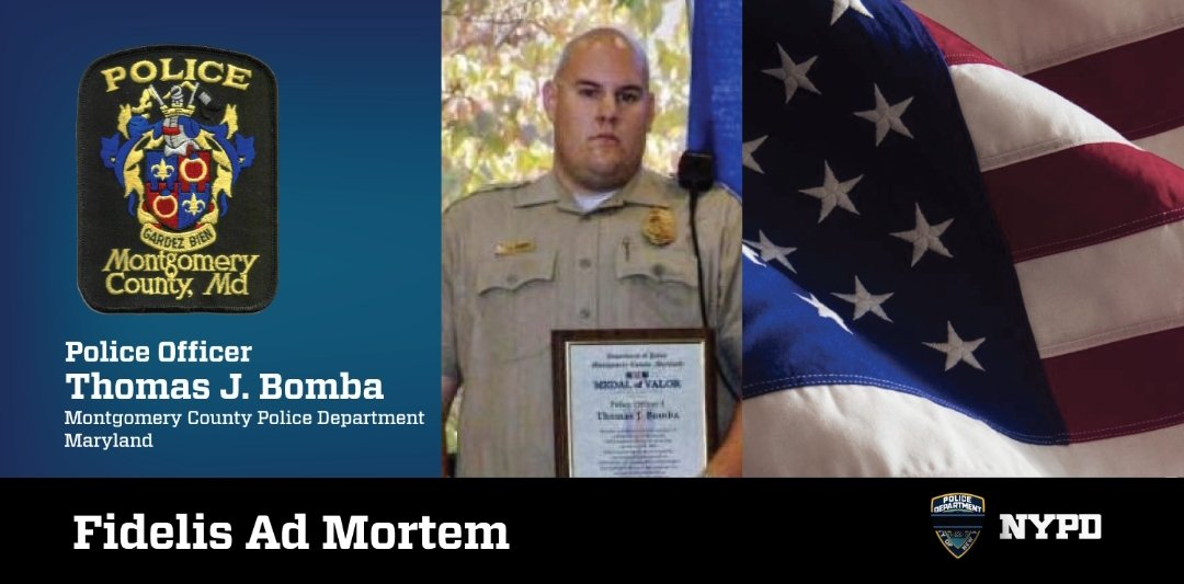 Police Officer Thomas Bomba of the Montgomery County Police Department, MD, was shot and killed while investigating a disorderly group. Officer Bomba leaves behind a wife and two small children. We will #NeverForget. <br>http://pic.twitter.com/x0RRJZBv88