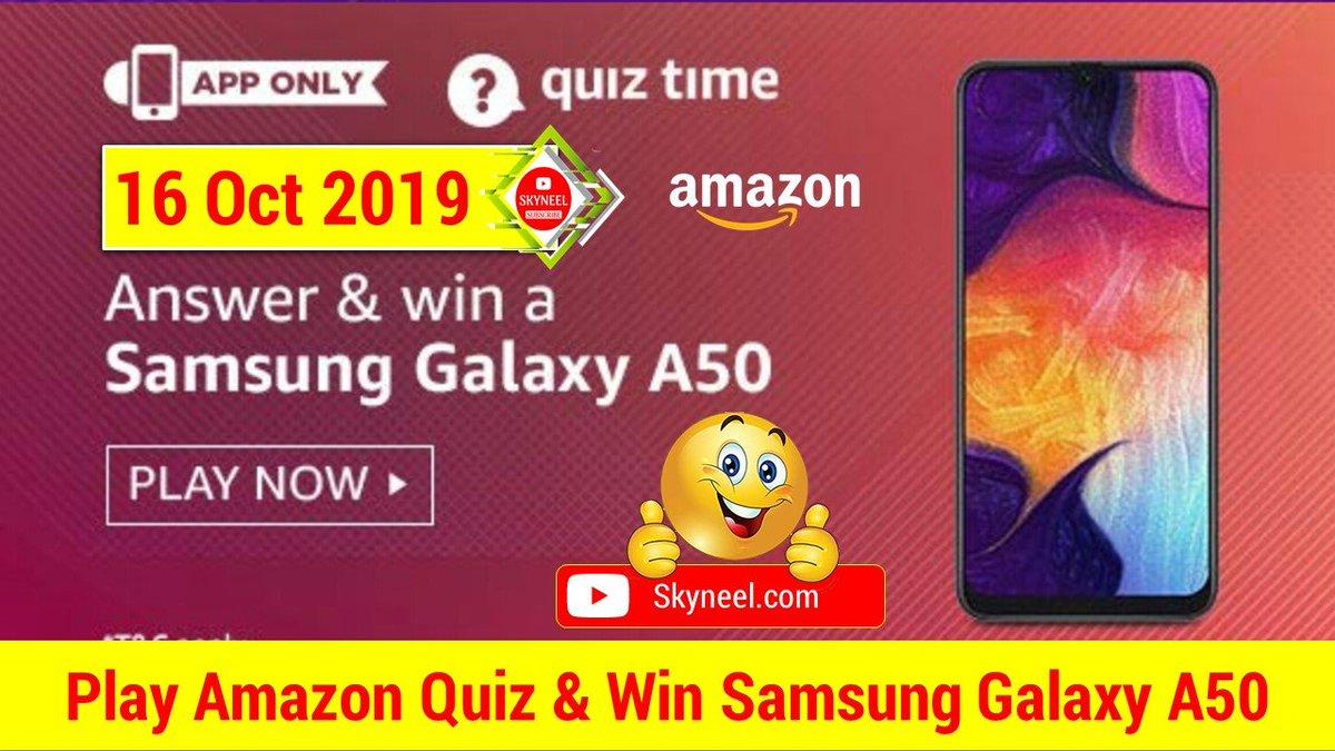 Play Amazon Quiz & Win Samsung Galaxy A50 English: https://www.skyneel.com/amazon-quiz-answers… हिन्दी: https://skyneel.in/amazon-quiz-answers…  #AmazonQuiz #QuizTime #QuizTimeMorningWithAmazon #Samsung #SamsungGalaxyA50 #WednesdayWisdom #WednesdayThoughts #WednesdayMotivation #wednesdaymorning