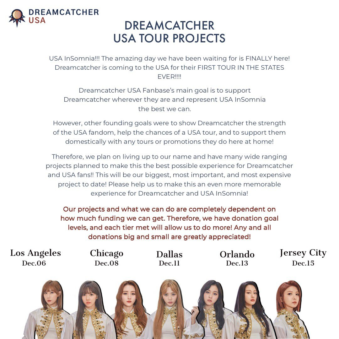 [DREAMCATCHER 1ST USA TOUR CONCERT SUPPORT]  USA InSomnia, it is finally time!  DC is touring the US for 5 stops December 6th-15th  We have multiple concert projects for ALL stops, details below!  Donate here!-  https://www. paypal.com/pools/c/8j3bwZ T04V  …   #DreamcatcherInUSA #Dreamcatcher #드림캐쳐<br>http://pic.twitter.com/3VFS9OpKrP