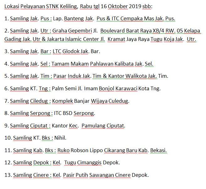 Lokasi Pelayanan STNK Keliling, Rabu tgl 16 Oktober 2019 sbb: