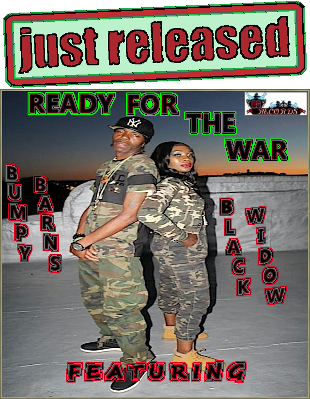 DG Records is very proud to say that Ready For The War has been Officially Released! From Bumpy Barns, who considers himself one of the real Hip Hop artists, youll love him too! Get his single off his new Official Website today .. DG Records --> BumpyBarns.com <--