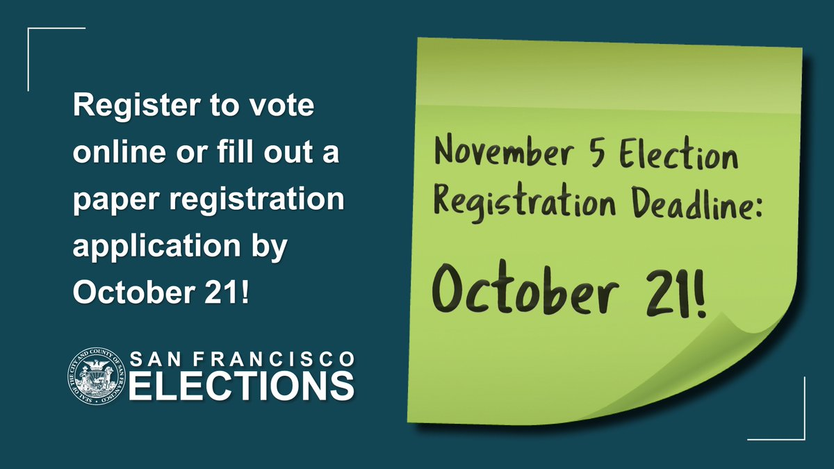 The registration deadline for the November 5 Election is Today!🗳️You can register online at https://t.co/heHwFSENDQ  Those who are unsure of their registration status are encouraged to check their information at https://t.co/SiPgOKf4HZ or contact @SFElections at (415) 554-4375.