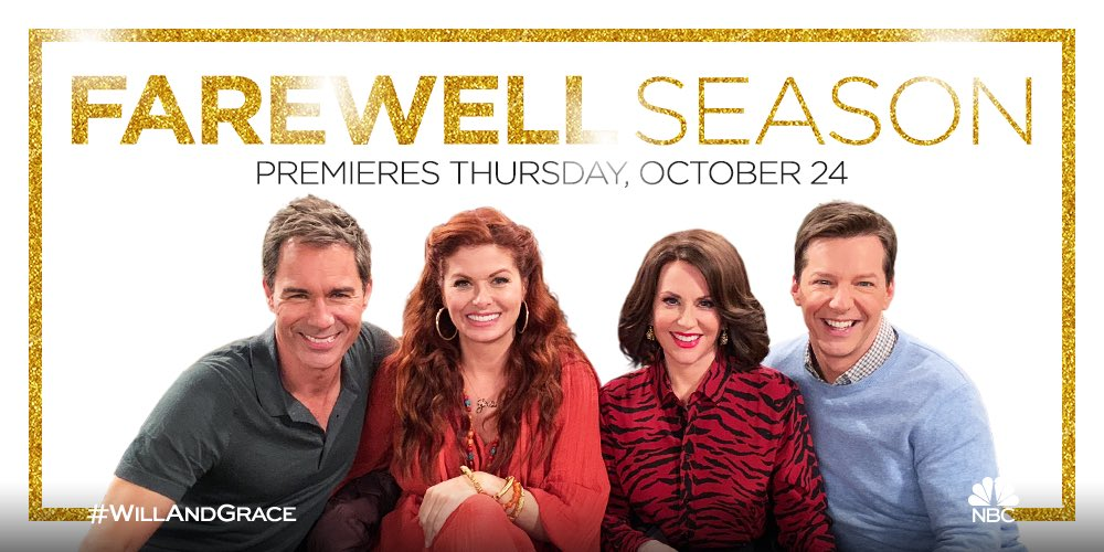 "*** BREAKING NEWS ***Christmas comes early for our ""W&G"" fans. NBC will begin airing the final season of the reboot starting next Thursday, October 24th at 9:30pm. 🙋🏻‍♂️#WillandGrace"