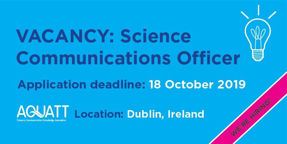 🔔 Job alert 🔔 ERGO partner @AquaTT_Ireland are #hiring a #Science Communications Officer in #Dublin 🇮🇪  Deadline: 1⃣8⃣ October   Details: https://t.co/9faG5jGaPB  #jobfairy #Job #JobAlert #communications #sciencejobs