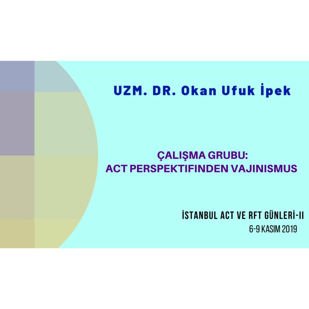 """Uzm.Dr. Okan Ufuk İpek """"ACT perspektifinden Vajinusmus"""" çalışma grubuyla ACT ve RFT Günleri-II' de ! Hepinizi bekliyoruz 🌟 Ayrıntılı bilgi için: http://www.actgunleri2019.org #act #rft #istanbul #kabulvekararlılıkterapisi #vajinismus #cinselterapi #acceptanceandcommitmenttherapy"""