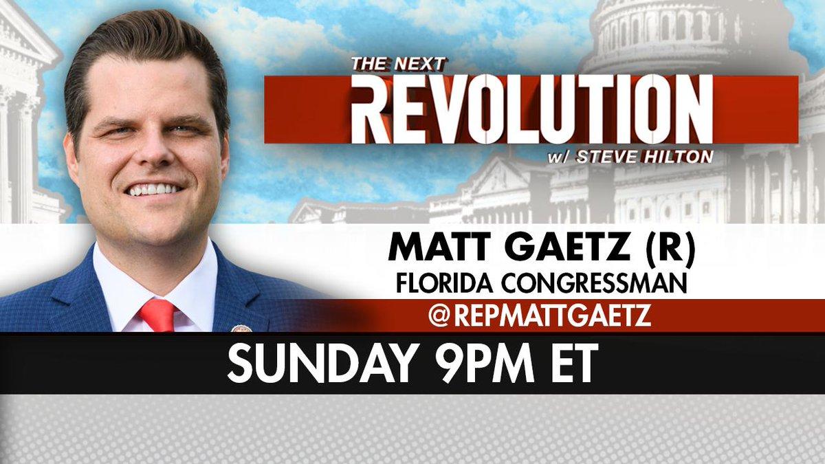 SUNDAY! @RepMattGaetz returns to #NextRevFNC! Tune in at 9pm ET on @FoxNews! https://t.co/jTbwELz3Vi