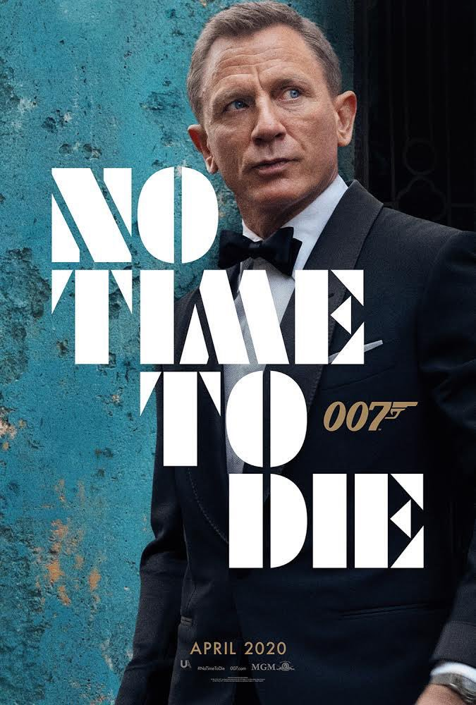 Celebrate #JamesBondDay with the first poster for #NoTimeToDie #Bond25 @007 #DanielCraig