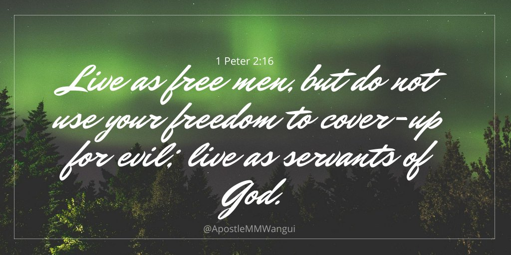 Live as free men, but do not use your freedom to cover-up for evil; live as servants of God. - 1 Peter 2:16. Have a blessed Saturday! #SalvationSaturday #GospelReloaded ______________________ #SaturdayThoughts #SaturdayWisdom #SaturdaySpecial #WorldTeachersDay