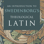 An Introduction to Swedenborg's Theological Latin (By George F. Dole) - Grammar and syntax in the Latin used by Emanuel Swedenborg (1688-1772) -Free download! https://t.co/cFODoETGbB #Latin #Swedenborg