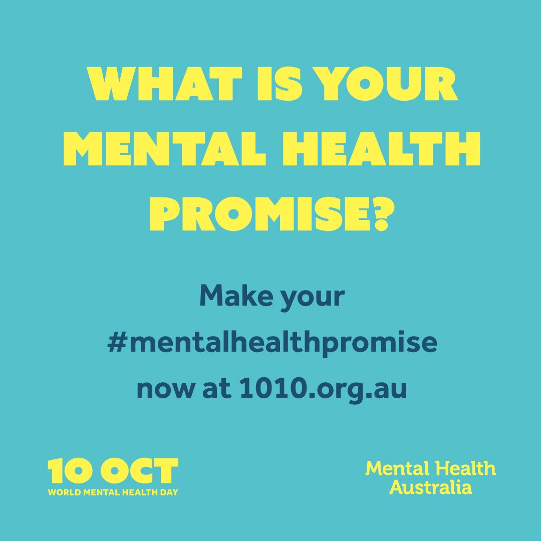 Mental Health Australia On Twitter What Will Your Mentalhealthpromise Be This Worldmentalhealthday Check Out Our Promisewall For Inspiration Https T Co E23ohuh3ya Makementalhealthmorevisible Seebeyondthestigma Https T Co