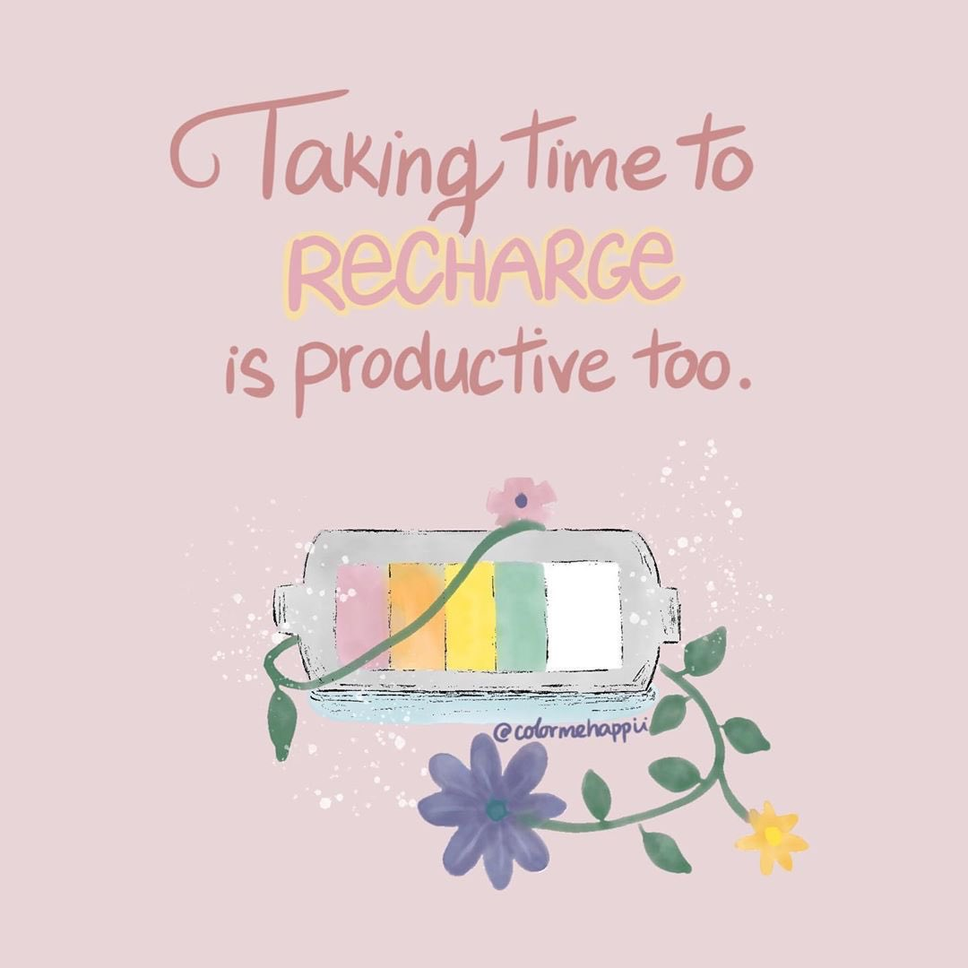 Taking time to recharge is productive too Image: @colormehappii