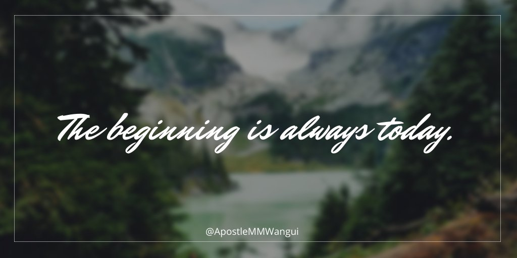 The beginning is always today. Have a happy begging today and a blessed week. #MiracleMonday #GospelReloaded #MotivationalMonday #MondayMotivation #MindfulMonday #MindfulnessMonday #MondayThoughts