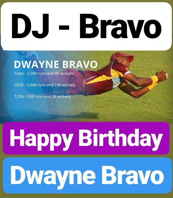 HAPPY BIRTHDAY  Dwayne Bravo DJ Bravo (champion)
