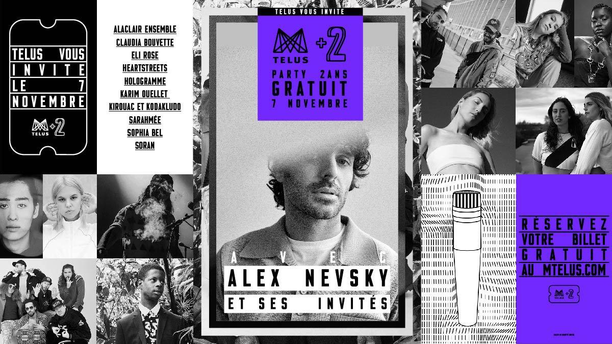 @TELUSfr vous invite au deuxième anniversaire du MTELUS! @alex_nevsky_ et ses invités se préparent à vous faire vibrer. Ça va être gros. 😎 #MTELUS2 Réservez vos billets dès le 19 octobre.