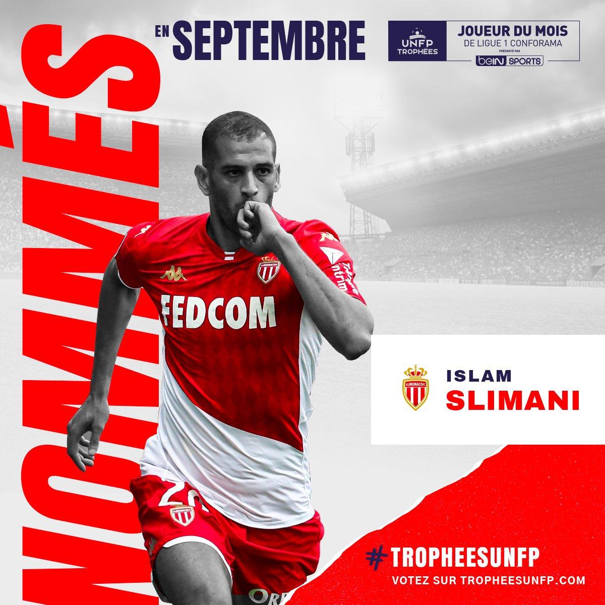 🔝 @slimaniislam nommé pour le Trophée 🏆 UNFP du meilleur joueur du mois de Ligue 1 👏  En septembre, Slimani c'est :  ⚽️⚽️⚽️ 3 Buts 🅰️🅰️🅰️🅰️🅰️ 5 Passes décisives  🔥🔥🔥  🗳Votez sur 👉 https://t.co/XiyIIrCGcg  #TropheesUNFP https://t.co/w0jfwcuNmR