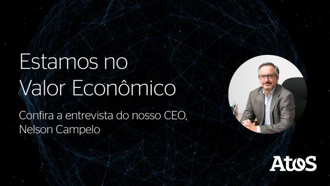 A Atos foi destaque no @valoreconomico com a entrevista do nosso CEO, Nelson Campelo....
