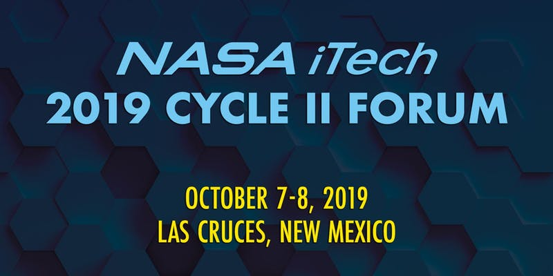 Were streaming LIVE from Las Cruces for the 2019 NASA iTech Cycle II Forum where 10 competition finalists are presenting their ideas! Check out what you may have missed yesterday and tune in today at 10:30am EST: livestream.com/NASAiTech/2019…