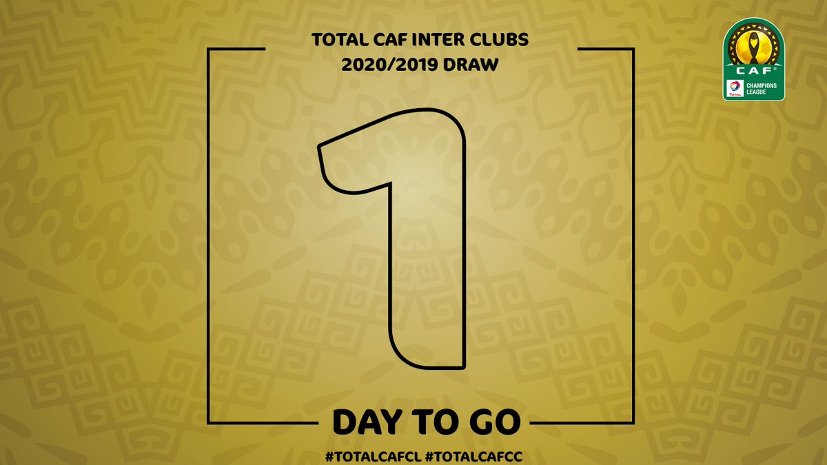 1⃣ Day to go for #TotalCAFCL & #TotalCAFCC draw ceremony .. Are you ready? 👀