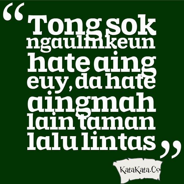 Clay On Twitter Kata Kata Bijak Bahasa Sunda Menyindir