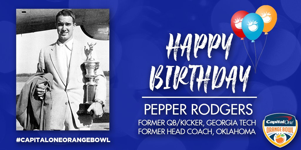🎂 Happy Birthday to Orange Bowl Hall of Fame inductee Pepper Rodgers, who both helped @GeorgiaTechFB to a victory in the 1952 Orange Bowl as a player, and led @KU_Football to a berth in the 1969 Orange Bowl as their head coach. 🎉