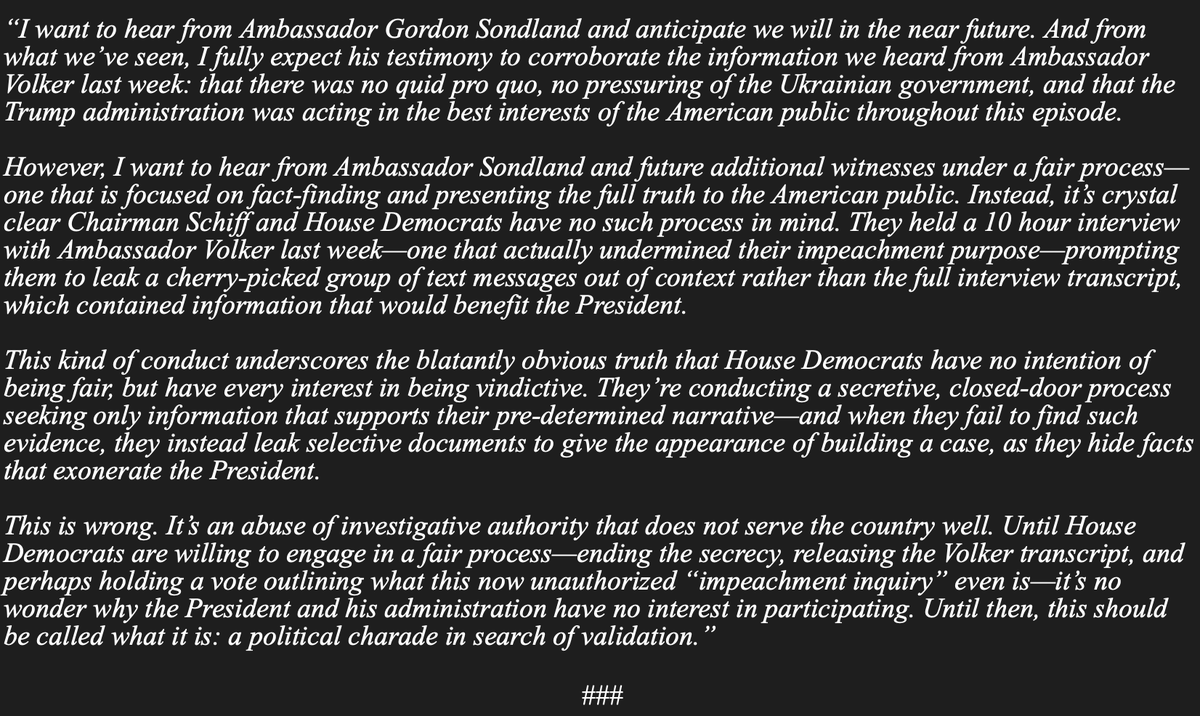 Inbox: @RepMarkMeadows  says he wants to hear from Amb Sondland, but under a fair process. Goes onto say that Schiff and Dems have no such process in mind and accuses them of an abuse of investigative authority.