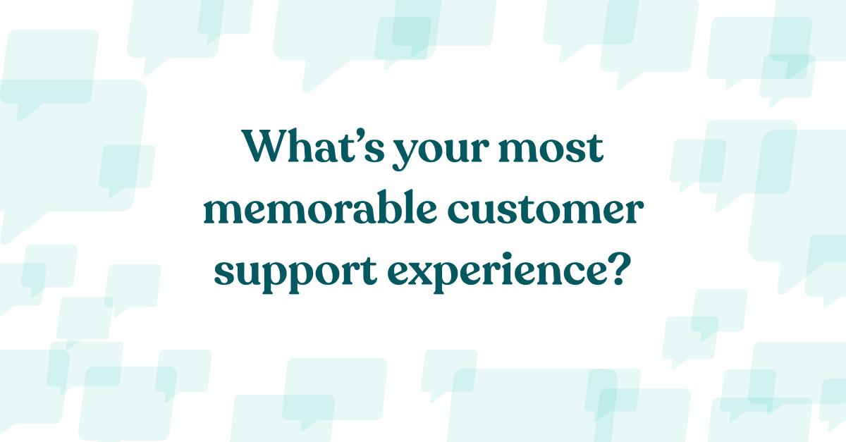 In honor of #CSweek, we are celebrating those who work behind the scenes. Tag us as you share your best, most memorable #customersupport experience.