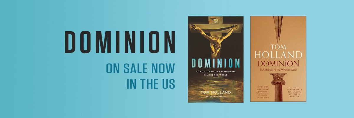 #Dominion is published at the end of October in the US: a history less of Christianity than of what has made Christianity revolutionary & transformative over the course of its 2000 year existence.   So not a small theme...
