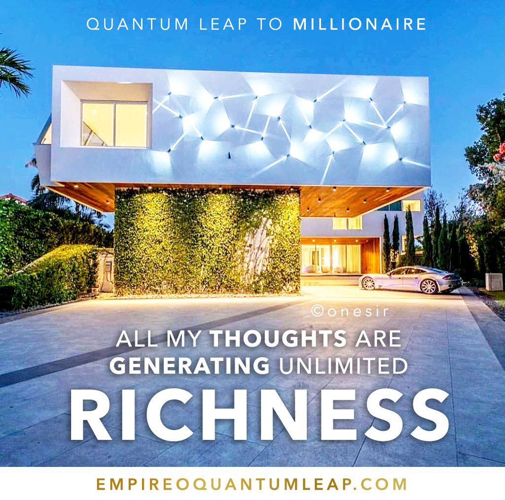 """All my thoughts are GENERATING unlimited RICHNESS 💡🧞♂️🎯💰  """"QUANTUM LEAP TO MILLIONAIRE""""💰💎 ▶️ I want to know more about the program https://t.co/zfXarp0sbB https://t.co/9q9rWebfDY"""