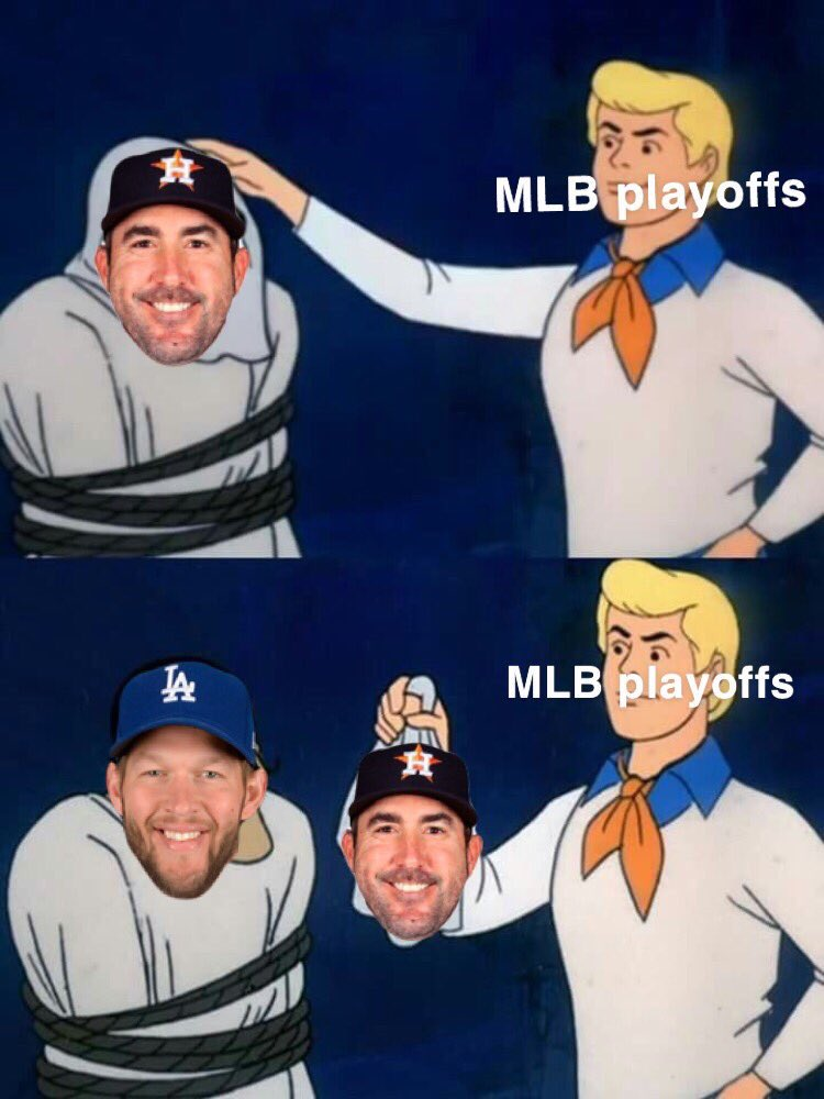 Justin Verlander when he needs to get clutch outs in October