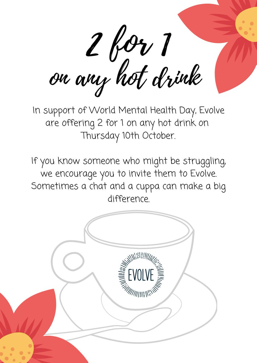 We're supporting #WorldMentalHealthDay tomorrow by offering 2 for 1 on any hot drink at either of our cafes.