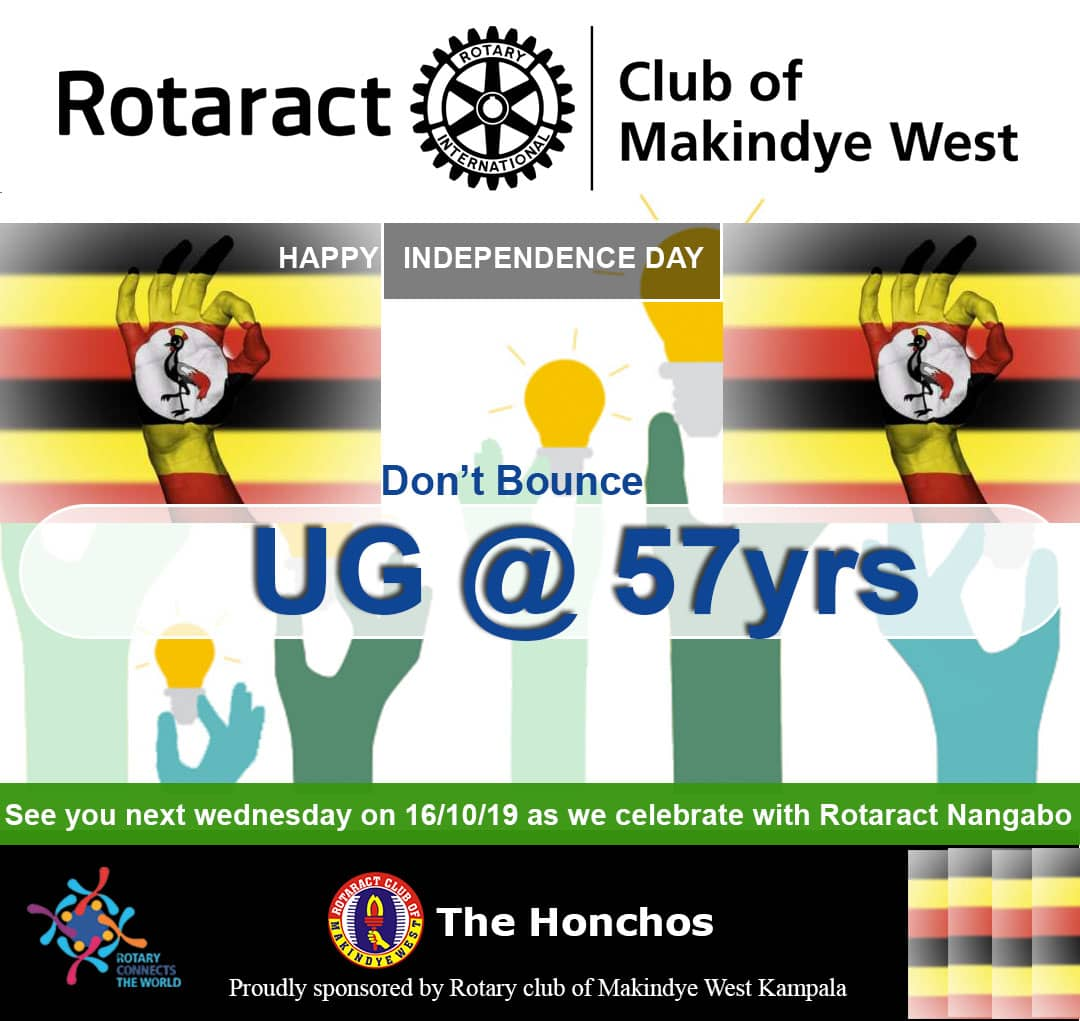 Dont bounce at Land star Hotel today, we shall not be having fellowship nor club assembly however we are joining all Ugandans & celebrate Independence. We wish you all the best🇺🇬 as we celebrate 57years of Self Rule #UgandaAt57 #IndependenceDay #happyindependenceday