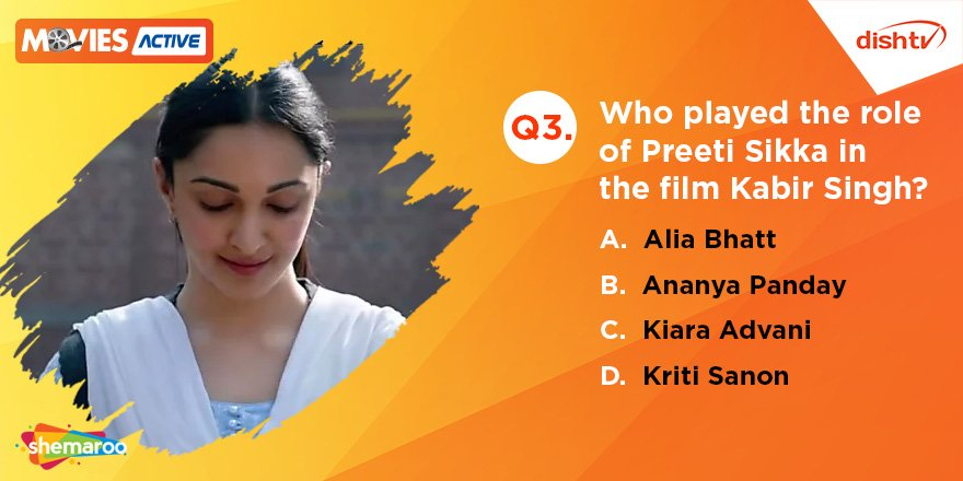 Q3. Who played the role of Preeti Sikka in the film #KabirSingh? Answer the question with the hashtag #KabirSinghWithDishTV, win big, and enjoy this movie without any ad breaks on DishTV #MoviesActive service!    #Contest #ContestAlert #ContestIndia <br>http://pic.twitter.com/aUWcKftvvV