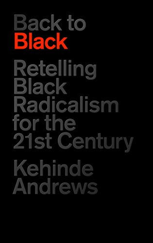 Todays #BlackHistoryMonth essential reading is Back to Black by @kehinde_andrews, which looks at the history of black radical politics from Marcus Garvey to Black Lives Matter. Having only come out this summer, it is the newest book on our #BHM list.
