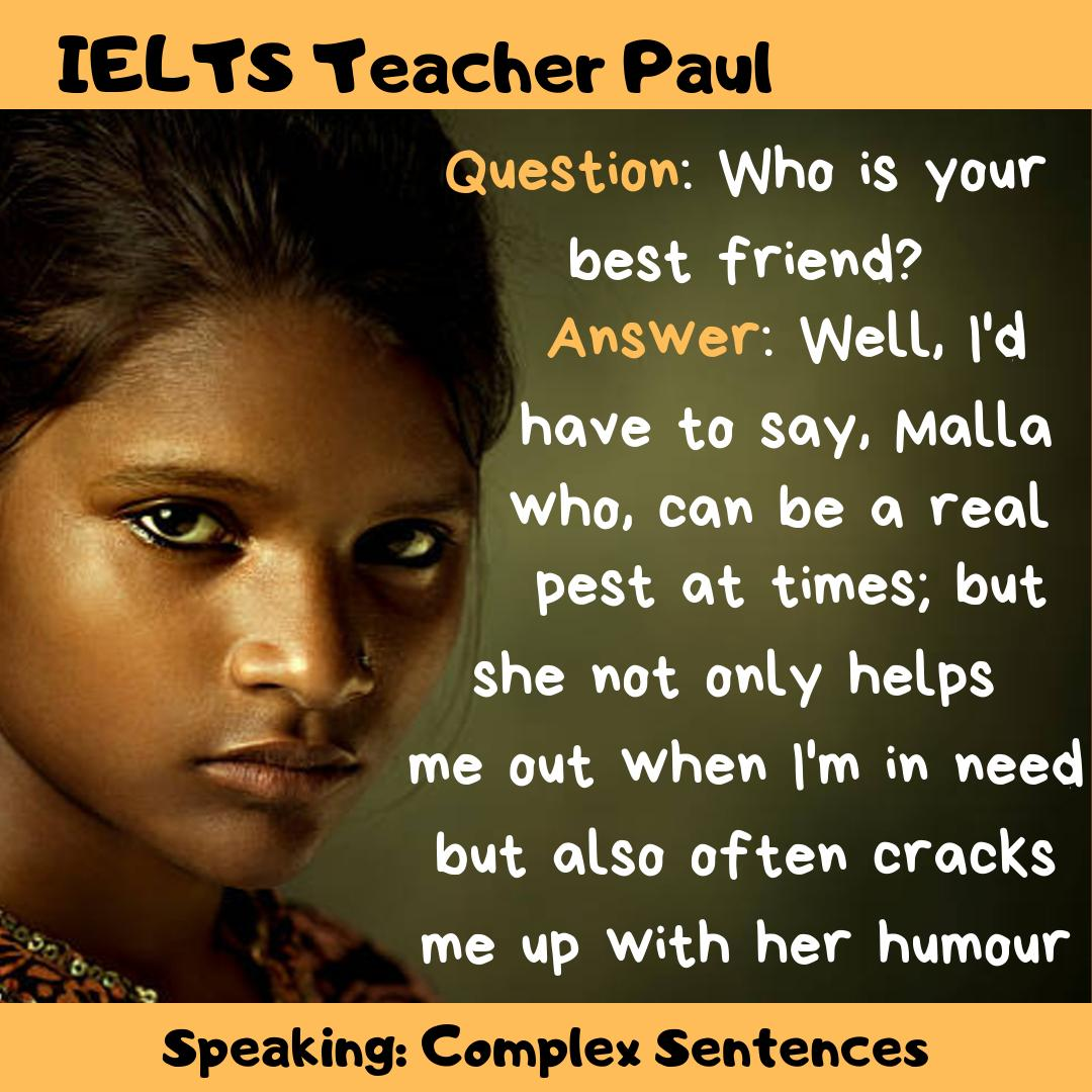 #IELTS Speaking Part-1: Complex Sentences This is how you should be answering the questions I gave you earlier about friends (see previous Tweet)