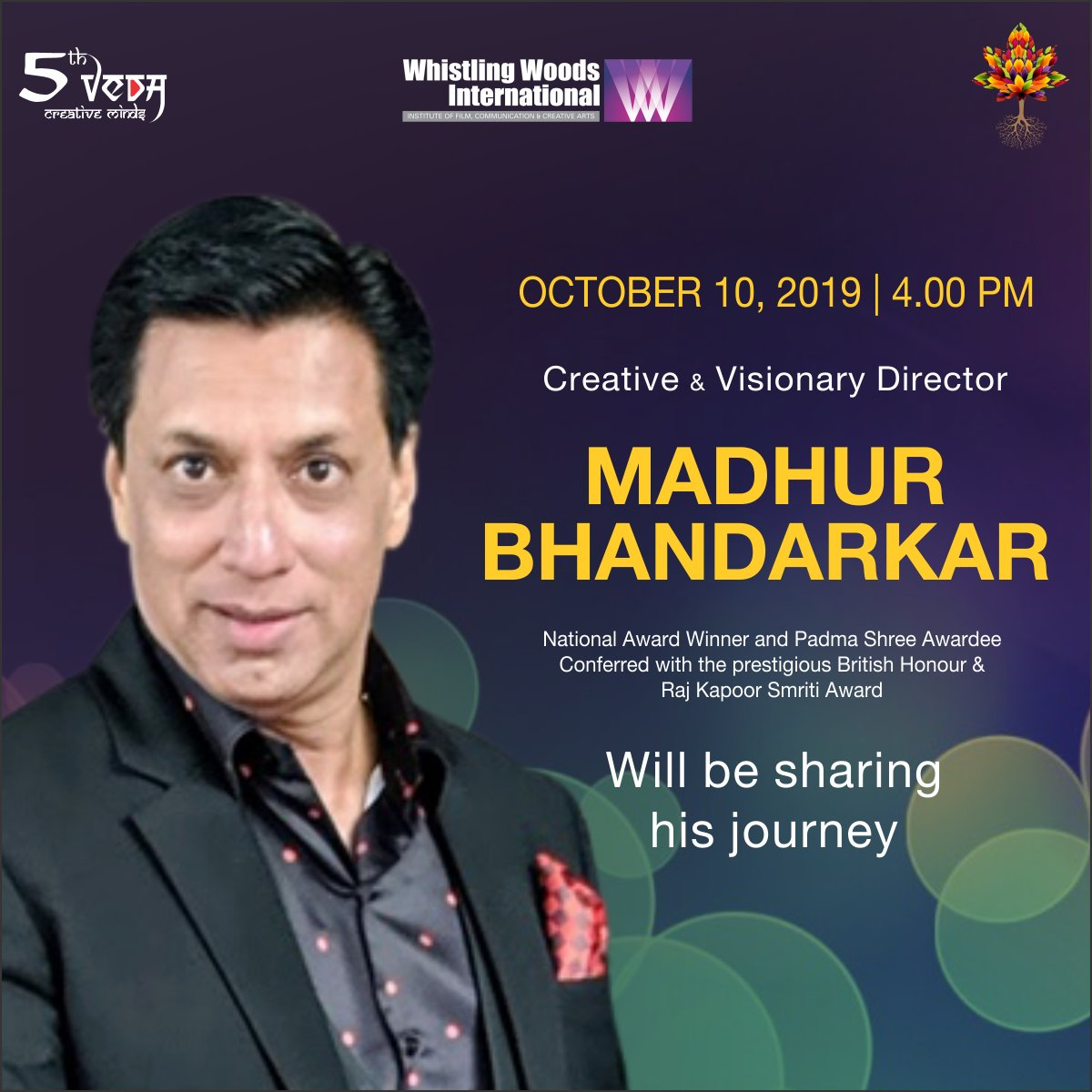 @imbhandarkar - the creative and visionary Director, will be conducting a 5th Veda session, exclusively for the students of WWI, on October 10, 2019. #DoWhatYouLove