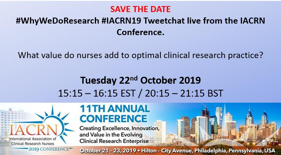 #whywedoresearch #iacrn19 TWEETCHAT ALERT What value do nurses add to optimal clinical research practice? Tues 22nd October 2019: 15:15 - 16:15 EST / 20:15 - 21:15 BST Wherever you are across the globe, please join us. @IACRN @IACRNUKandIRE @capneast @GordonHill1 @TinkleLin